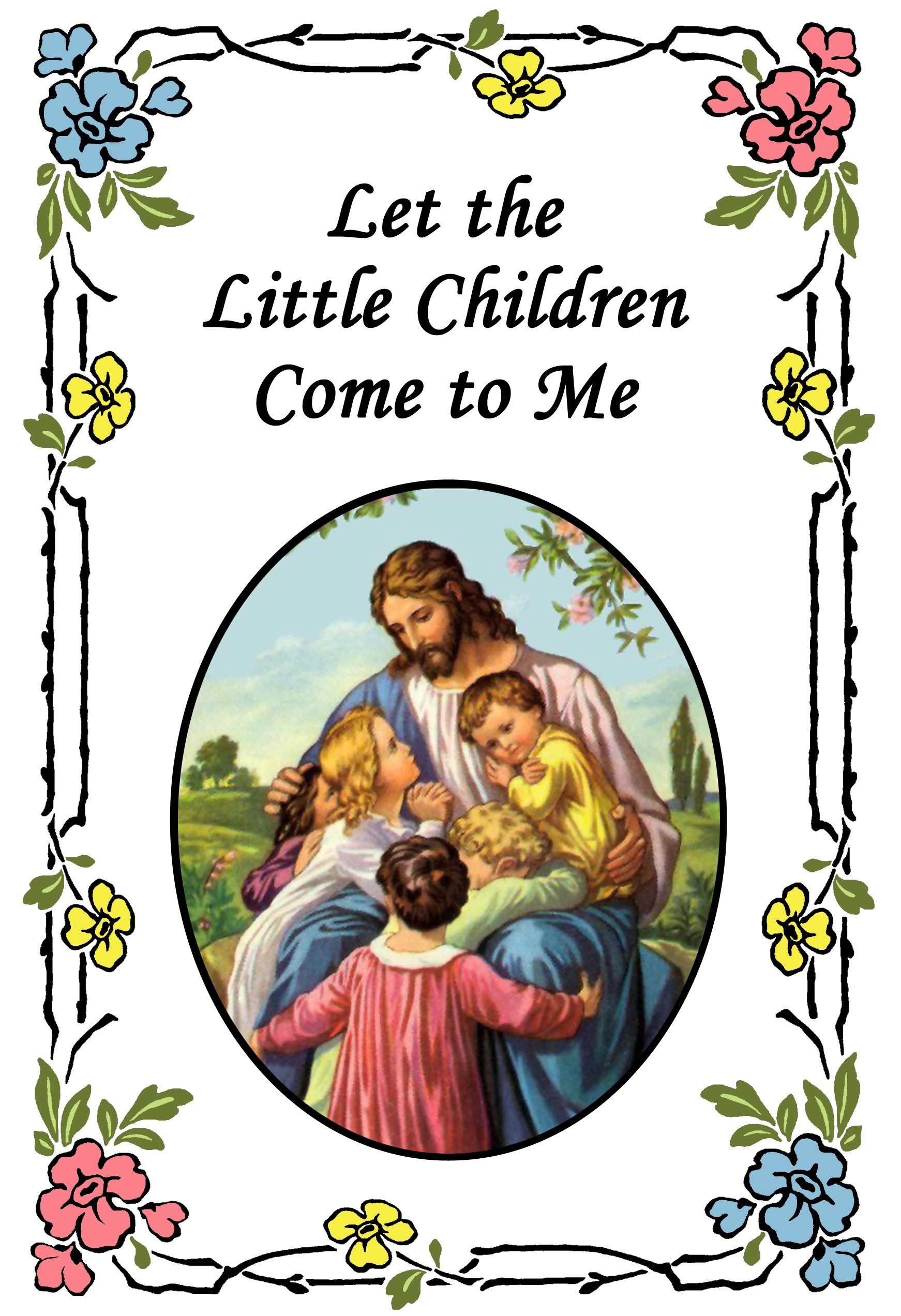 Let the Little Children Come